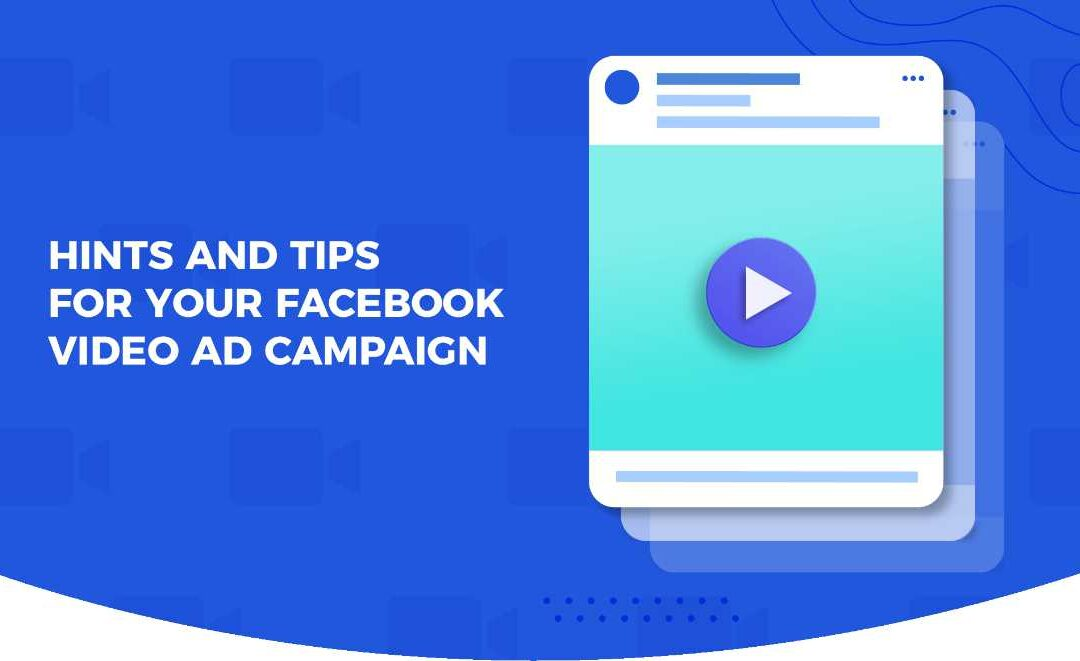 How to make proper and efficient video ads on Facebook?